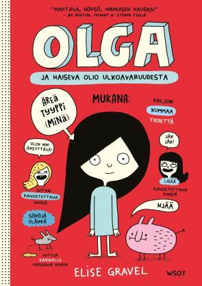 Olga ja haiseva olio ulkoavaruudesta - kirjan kansikuva